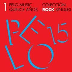 Pelo Music Quince Años - Colección Rock Singles