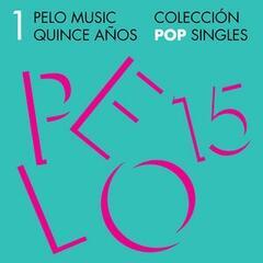 Pelo Music Quince Años - Colección Pop Singles