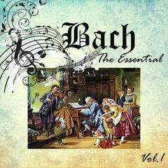 Bach - The Essential, Vol. 1