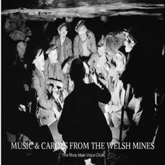 Music & Carols from the Welsh Mines