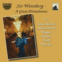 "Siv Wennberg: A Great Primadonna, Vol. 4 ""Arias, Duettes and Scenes"""