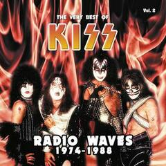 Radio Waves 1974-1988: The Very Best of Kiss, Vol. 2 (Live)