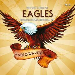 Radio Waves: The Very Best of Eagles Broadcasting Live 1974-1976, Vol. 2
