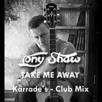 Take Me Away (Karrades Club Mix)