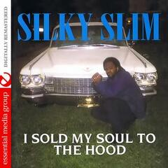 I Sold My Soul to the Hood (Digitally Remastered)