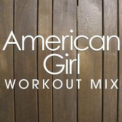 American Girl Workout Mix
