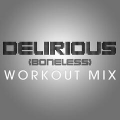 Delirious (Boneless) - Single
