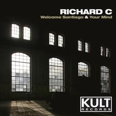 Kult Records Presents: Welcome Santiago / Your Mind