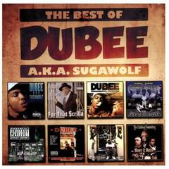 The Best of Dubee A.K.A. Sugawolf