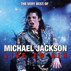 The Very Best of Michael Jackson Live to Air
