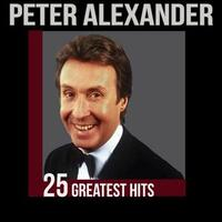 Peter Alexander - 25 Greatest Hits