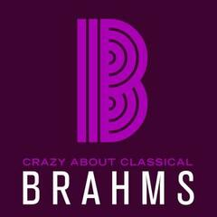 Crazy About Classical: Brahms
