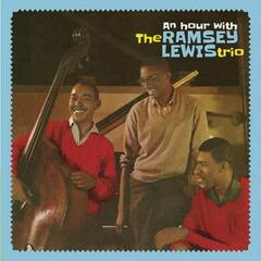 An Hour with the Ramsey Lewis Trio (Bonus Track Version)