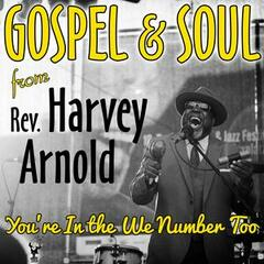 Gospel & Soul - You're in the We Number Too