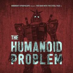 The Humanoid Problem