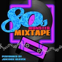 80s Monster Mixtape