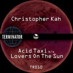 Acid Taxi / Lovers on the Sun