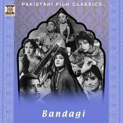 Bandagi (Pakistani Film Soundtrack)