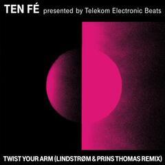 Twist Your Arm (Lindstrøm & Prins Thomas Remix)