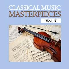 Classical Music Masterpieces, Vol. X