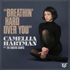 Breathin' Hard (Over You) - Single