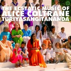 World Spirituality Classics 1: The Ecstatic Music of Alice Coltrane