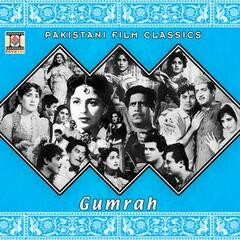 Gumrah (Pakistani Film Soundtrack)
