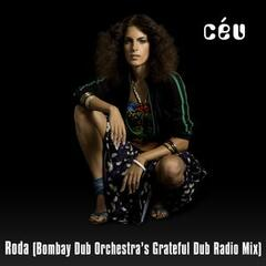 Roda (Bombay Dub Orchestra's Grateful Dub Radio Mix)