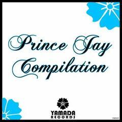 Prince Jay Compilation