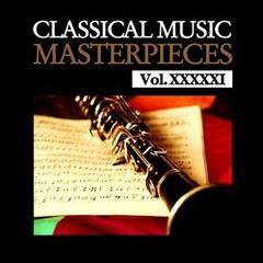 Classical Music Masterpieces, Vol. XXXXXI