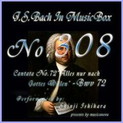 Cantata No. 72, ''Alles nur nach Gottes Willen'', BWV 72
