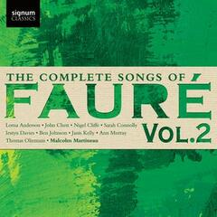 The Complete Songs of Fauré, Vol. 2