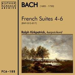 Bach: French Suites 4-6
