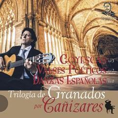 Trilogía de Granados por Cañizares