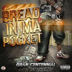 Bread in Ma Pocket (feat. Parry P)