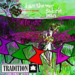 I Am the Wee Falorie Man: Folk Songs of Ireland