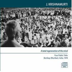 Bombay (Mumbai) 1978 - Public Meetings - A Total Regeneration of the Mind