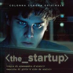 The Startup (Original Motion Picture Soundtrack)