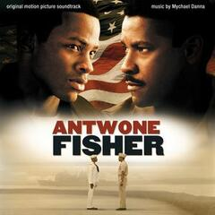 Antwone Fisher (Original Motion Picture Score)