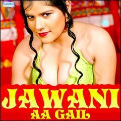 Jawani Aa Gail
