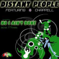 No I Ain't Done (2012 Mixes)