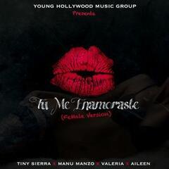 Tu Me Enamoraste (Female Version)