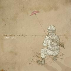 How Heavy the Days