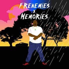 Frenemies X Memories