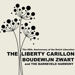 The Liberty Carillon: The 50th Anniversay of the Dutch Liberation