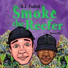 Smoke the Reefer