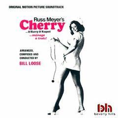 Russ Meyer's Cherry...& Harry & Raquel (Original Motion Picture Soundtrack)
