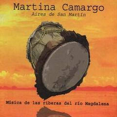 Aires de San Martín: Música de las Riberas del Río Magdalena