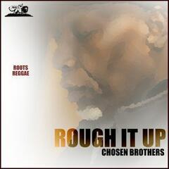 Rough It Up