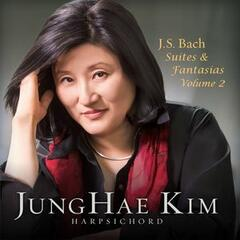 JS Bach: Suites and Fantasias, Vol. 2